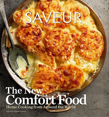 Saveur New American Comfort Food By Oseland, James