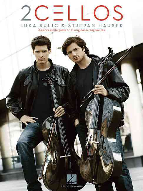 2cellos: Luka Sulic & Stjepan Hauser By 2Cellos (CRT)