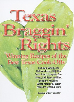 Texas Braggin Rights By Shlachter, Barry